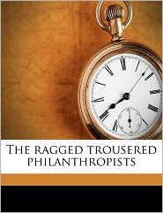 The Ragged Trousered Philanthropists - Robert Tressell