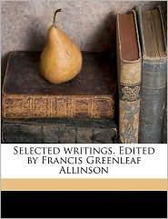 Selected writings. Edited by Francis Greenleaf Allinson - Created by of Samosata Lucian