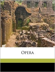 Opera - Created by of Caesarea Bishop of Caesare Eusebius