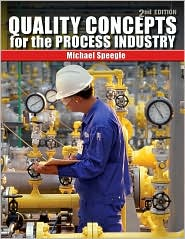 Quality Concepts for the Process Industry - Michael Speegle