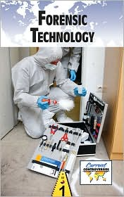 Forensic Technology - Sylvia Engdahl, Gale Editors (Editor)