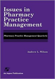 Issues In Pharmacy Practice Management