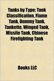 Tanks by type: Cruiser tanks, Heavy tanks, Infantry tanks, Light tanks, Medium tanks, Multi-turreted tanks, Superheavy tanks, Panther tank - Source: Wikipedia