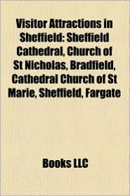 Visitor Attractions In Sheffield - Books Llc