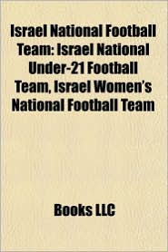 Israel national football team: Israel international footballers, Israel national football team managers, Avram Grant, Yossi Benayoun, Ben Sahar - Source: Wikipedia