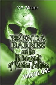 Brenda Barnes And The Underworld Of Voodoo Politics - Y.F. Modey