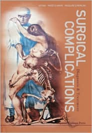 Surgical Complications: Diagnosis and Treatment - E Papalois Vassilios, Vassilios E. Papalois (Editor)