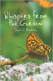Whispers From The Garden - Joyce G. Bradshaw