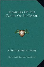 Memoirs of the Court of St. Cloud