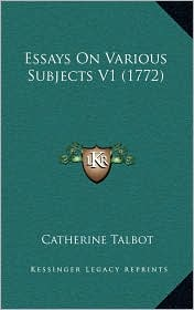 Essays On Various Subjects V1 (1772) - Catherine Talbot