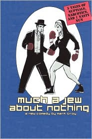 Much A Jew About Nothing - Five Short Plays