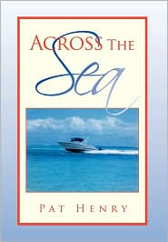 Across The Sea - Pat Henry