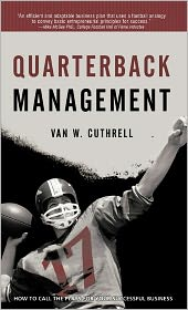 Quarterback Management - Van W. Cuthrell