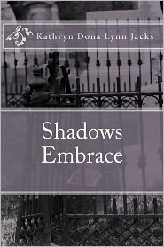 Shadows Embrace