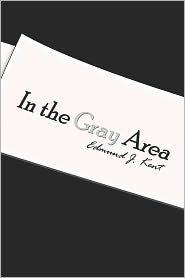 In The Gray Area - Edmund  J. Kent