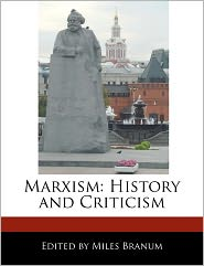 Marxism: History and Criticism