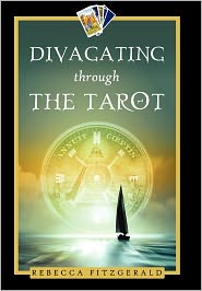 Divagating Through The Tarot - Rebecca Fitzgerald