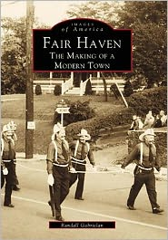 Fair Haven, New Jersey: The Making of a Modern Town (Images of America Series) - Randall Gabrielan