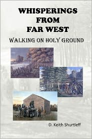 Whisperings from FAR WEST - D. Keith Shurtleff