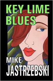 Key Lime Blues: A Wes Darling Mystery - Mike Jastrzebski