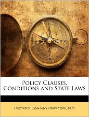 Policy Clauses, Conditions And State Laws