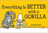 Everything is Better with a Gorilla