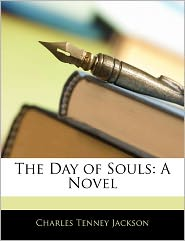 The Day Of Souls - Charles Tenney Jackson
