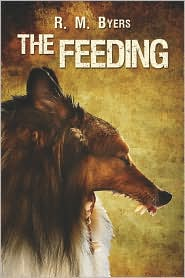 The Feeding - R.M. Byers