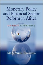 Monetary Policy And Financial Sector Reform In Africa
