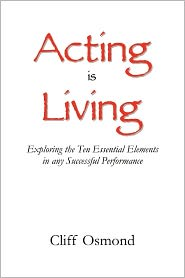 Acting Is Living - Cliff Osmond