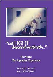 Let Light Descend On Earth - Marcella R. Womack