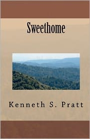 Sweethome - Kenneth Pratt