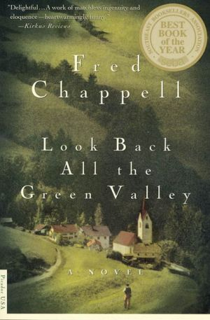 Look Back All The Green Valley - Fred Chappell