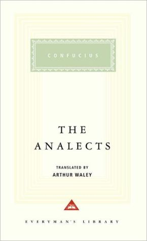The Analects - Confucius, Arthur Waley (Editor), Sarah Allan (Introduction)
