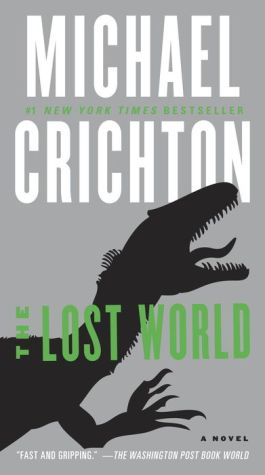 The Lost World: A Novel - Michael Crichton