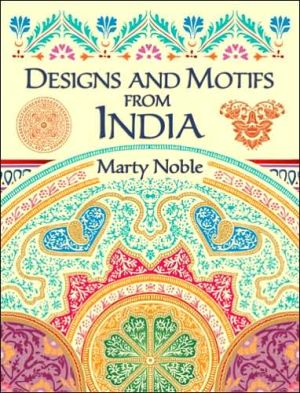 Designs and Motifs from India (Dover Pictorial Archive Series) - Marty Noble