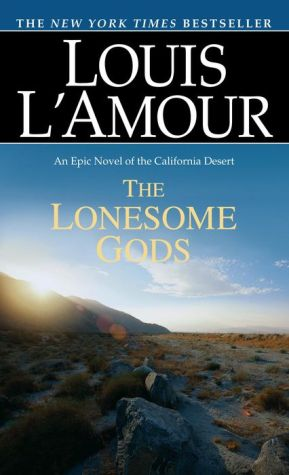 Lonesome Gods - Louis L'Amour