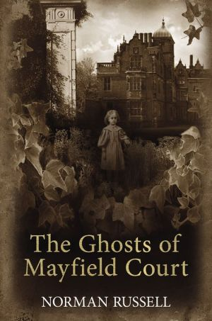 The Ghosts of Mayfield Court - Norman Russell