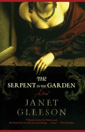 The Serpent in the Garden - Janet Gleeson