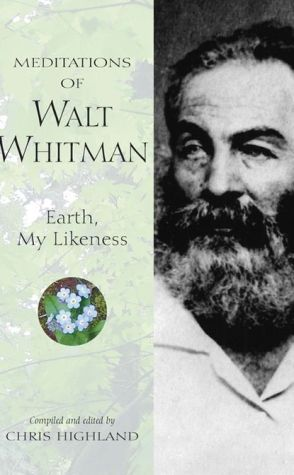 Meditations of Walt Whitman - Chris Highland