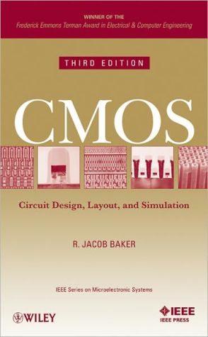 CMOS: Circuit Design, Layout, and Simulation - R. Jacob Baker
