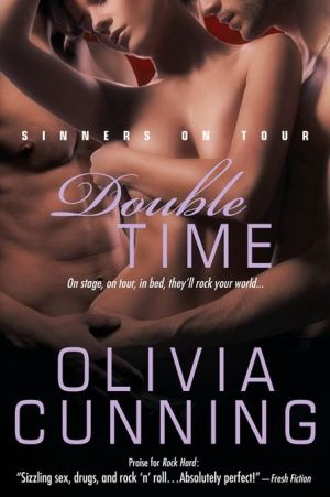 Double Time (Sinners on Tour Series #5) - Olivia Cunning
