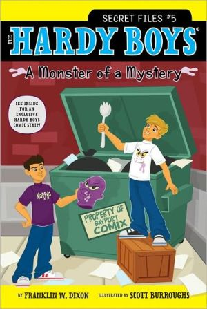 A Monster of a Mystery (Hardy Boys: Secret Files Series #5)