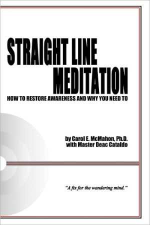 Straight Line Meditation: How to Restore Awareness and Why You Need To