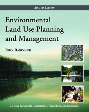 Environmental Land Use Planning and Management - John Randolph, Prof Randolph