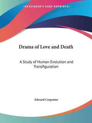 Drama Of Love And Death