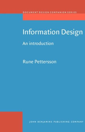 Information Design: An Introduction - Rune Pettersson