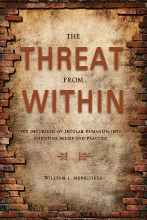 The Threat from Within - William L. Merrifield