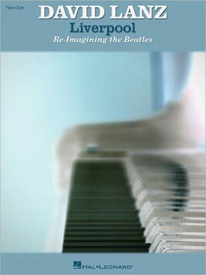 David Lanz - Liverpool: Re-Imagining the Beatles - The Beatles