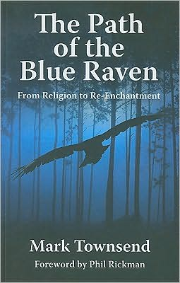 The Path of the Blue Raven - Mark Townsend